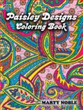 Paisley Designs Coloring Book, Marty Noble, 0486456420