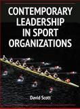 Contemporary Leadership in Sport Orgnaizations, Scott, David, 0736096426