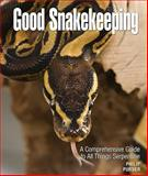 Good Snakekeeping, Philip Purser, 0793806429