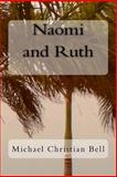 Naomi and Ruth, Michael Bell, 1489566422