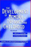 The Development of Memory in Infancy and Childhood, Courage, Mary and Cowan, Nelson, 1841696420