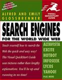 Search Engines for the World Wide Web, Glossbrenner, Alfred and Glossbrenner, Emily, 0201696428