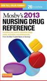 Mosby's 2013 Nursing Drug Reference, Skidmore-Roth, Linda, 032308642X