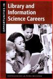 Opportunities in Library and Information Science Careers, McCook, Kathleen D., 0658016423