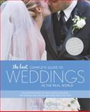 The Knot Complete Guide to Weddings in the Real World, Carley Roney, 0767916425
