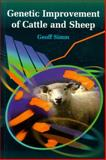 Genetic Improvement of Cattle and Sheep, Simm, Geoff, 0851996426