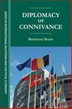 Diplomacy of Connivance, Badie, Bertrand, 1137006420