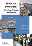 Simio and Simulation: Modeling, Analysis, Applications, W. Kelton and Jeffrey Smith, 1492116424