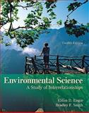 Environmental Science : A Study of Interrelationships, Enger, Eldon, 007893642X