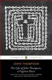 The Life of John Thompson, a Fugitive Slave