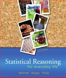Statistical Reasoning for Everyday Life, Bennett, Jeffrey O. and Briggs, William L., 0205646425