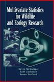 Multivariate Statistics for Wildlife and Ecology Research, McGarigal, Kevin and Cushman, Sam, 0387986421