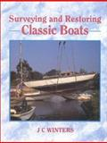 Surveying and Restoring Classic Boats, J. C. Winters, 0924486422