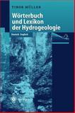 Wörterbuch und Lexikon der Hydrogeologie, Müller, Tibor, 3540656421