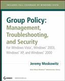 Group Policy, Jeremy Moskowitz, 0470106425