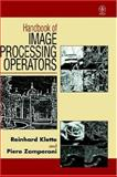 Handbook of Image Processing Operators, Klette, Reinhard and Zamperoni, Piero, 0471956422