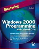 Mastering Windows 2000 Programing with Visual C++, Ezzell, Ben R., 0782126421