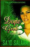 Dope Girl 3, Sa'id Salaam, 1496086422