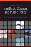 Perspectives in Bioethics, Science, and Public Policy, , 1557536422