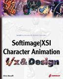 Softimage XSI Character Anmation f/x and Design, Maraffi, Chris, 157610642X