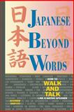 Japanese Beyond Words, Andrew Horvat, 1880656426