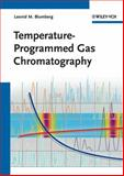 Temperature-Programmed Gas Chromatography, Leonid M. Blumberg, 3527326421