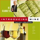 Oz Clarke's Introducing Wine, Oz Clarke, 0151006423