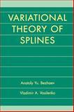 Variational Theory of Splines 9780306466427