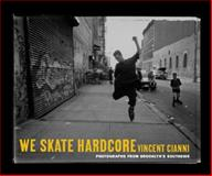 We Skate Hardcore 9780814716427