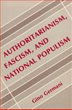 Authoritarianism, Fascism, and National Populism 9780878556427