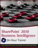 SharePoint 2010 Business Intelligence 24-Hour Trainer, Adam Jorgensen and Mark Stacey, 111802642X