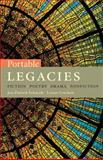 Portable Legacies : Fiction, Poetry, Drama, Nonfiction, Schmidt, Jan Zlotnik and Crockett, Lynne, 1428206426
