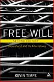 Free Will : Sourcehood and Its Alternatives, Timpe, Kevin, 1441146423
