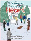 A Snowman with a Heart, Gladys Renae Singletary, 146859642X