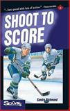 Shoot to Score, Sandra Richmond, 1550286420