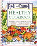 Fix-It and Enjoy-It Healthy Cookbook, Phyllis Pellman Good, 1561486426