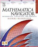 Mathematica Navigator : Mathematics, Statistics, and Graphics, Ruskeepaa, Heikki, 012603642X