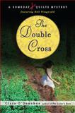 The Double Cross, Clare O'Donohue, 0452296420