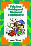 Fabulous Holiday and Seasonal Fingerplays, Kitson, Jane, 0766816427