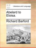 Abelard to Eloisa, Richard Barford, 1170496423