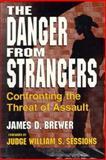 The Danger from Strangers 9780306446429