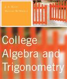 College Algebra and Trigonometry, Ratti, Jogindar and McWaters, Marcus M., 0321296427