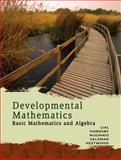 Developmental Mathematics : Basic Mathematics and Algebra, Lial, Margaret L., 0321506421