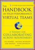 The Handbook of High-Performance Virtual Teams : A Toolkit for Collaborating Across Boundaries, , 0470176423