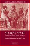 Ancient Anger : Perspectives from Homer to Galen, , 0521036429