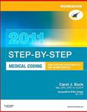 Workbook for Step-by-Step Medical Coding 2011 Edition, Buck, Carol J., 1437716423