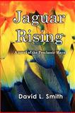Jaguar Rising, David Smith, 1467966428