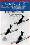 First in the Air: the Eagle Squadrons of World War II, Kenneth Kan and Air Force Museums Program, 1477626425