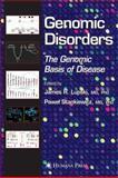 Genomic Disorders : The Genomic Basis of Disease, , 1617376426