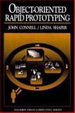 Object Oriented Rapid Prototyping, Connell, John L. and Shafer, Linda I., 0136296432